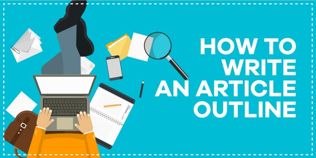 how to write an article outline